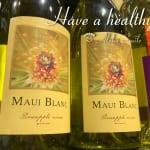 「パイナップルワイン」今日のハワイのお土産